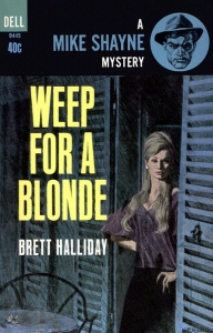 Weep for a Blonde - Brett Halliday