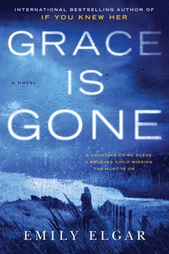 Grace Is Gone by Emily Elgar