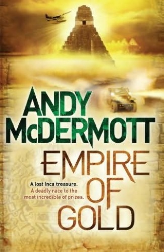 Nina Wilde and Eddie Chase 07   Empire of Gold by Andy McDermott