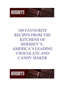 Hershey's Homemade Over 100 Recipes for Today's Life-Styles
