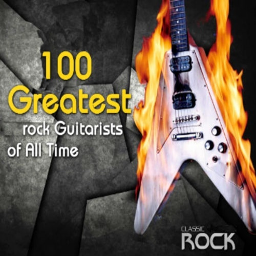 100 Greatest Rock Guitarists of All Time (2020)
