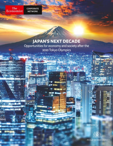 The Economist Corporate Network - Japan ' s Next Decade Opportunities for economy ...