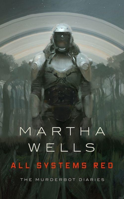 Martha Wells – Murderbot Diaries series