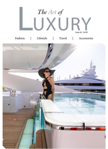 The Art of Luxury - Issue 42 2020