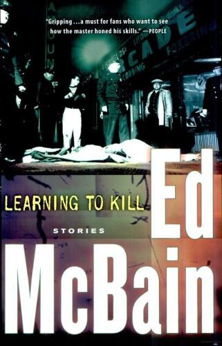 Ed McBain - Learning to Kill- Stories