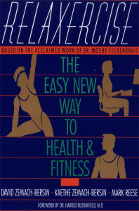 Relaxercise - The Easy New Way to Health and Fitness