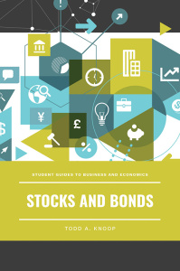 Stocks and Bonds (Student Guides to Business and Economics)