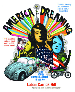 America Dreaming How Youth Changed America in the 60's