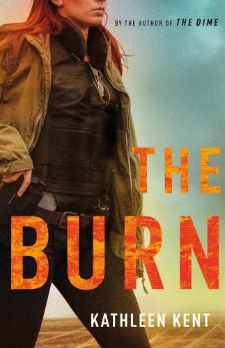 The Burn by Kathleen Kent