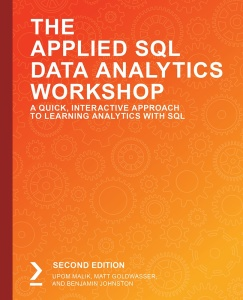 The Applied SQL Data Analytics Workshop, 2nd Edition (packtpub - 2020) [AhLaN]