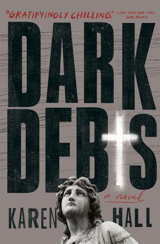Dark Debts by Karen Hall