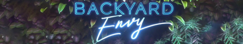 Backyard Envy S02E01 720p WEB H264-OATH