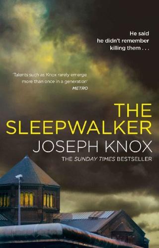 The Sleepwalker by Joseph Knox