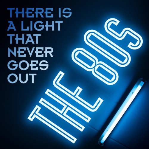 VA   There Is a Light That Never Goes Out  The 80s (2020) [KBPS]