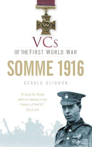 VCs of the First World War- Somme (1916)