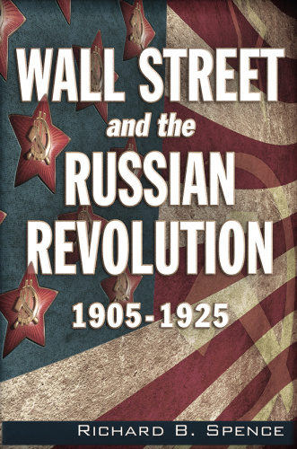 Wall Street and the Russian Revolution -   1905 (1925)