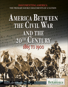 America Between the Civil War and the 20th Century- 1865 to (1900)