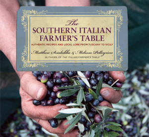 Southern Italian Farmer's Table   Authentic Recipes And Local Lore From Tuscany To...