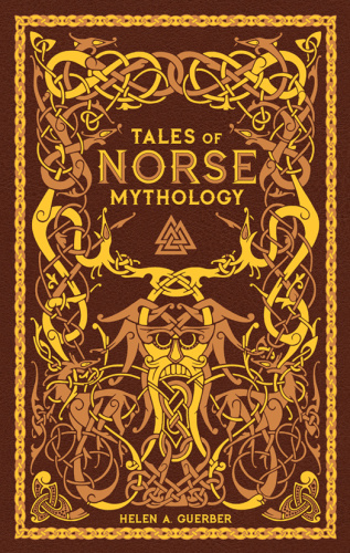 Tales of Norse Mythology by Helen A  Gruber