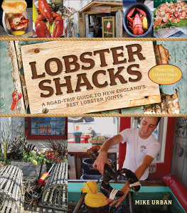 Lobster Shacks - A Road-Trip Guide to New England's Best Lobster Joints, 2nd Edition