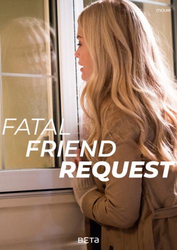 Fatal Friend Request (2019) [720p] [WEBRip] [YTS]