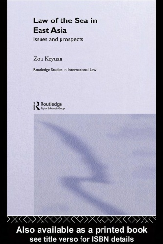 Law of the Sea in East Asia Issues and prospects