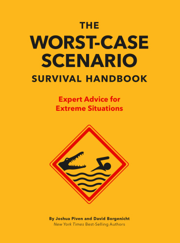 The NEW Worst-Case Scenario Survival Handbook
