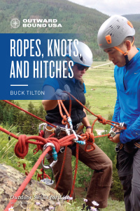 Outward Bound Ropes, Knots, and Hitches (Outward Bound), 2nd Edition