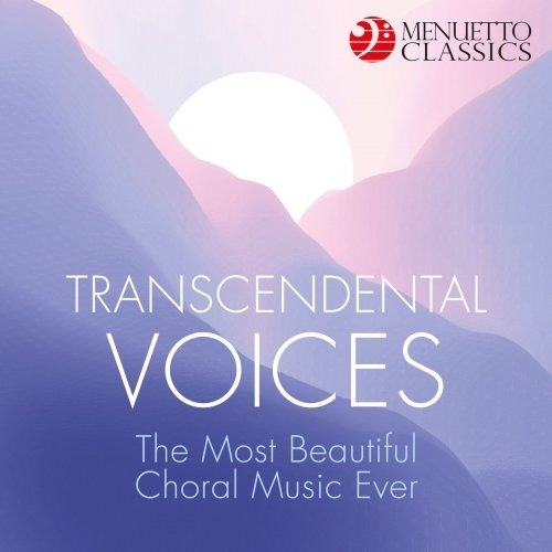 VA   Transcendental Voices  The Most Beautiful Choral Music Ever (2020)