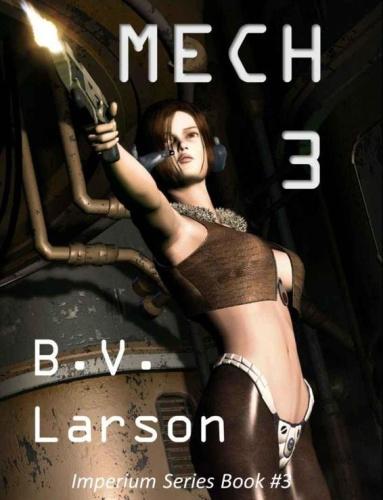 Imperium    Mech 03 The Empress   B V Larson 03