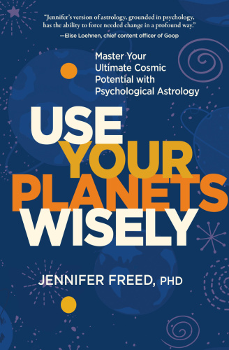 Use Your Planets Wisely   Jennifer Freed