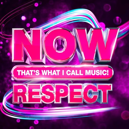 VA   Now That's What I Call Music Respect (2020)