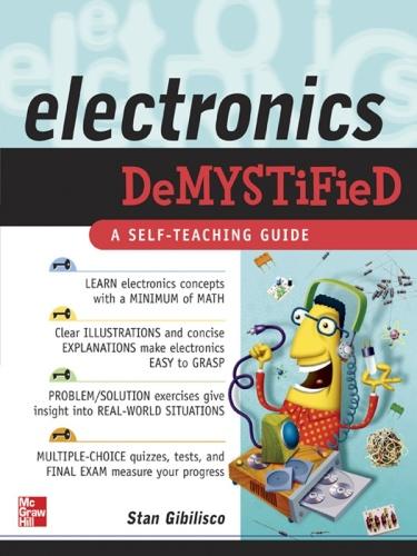 Electronics Demystified A Self-Teaching Guide