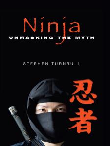 Ninja- Unmasking the Myth