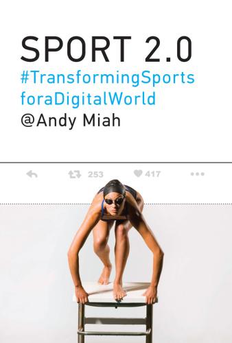 Sport 2 0   Transforming Sports for a Digital World