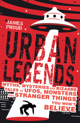 Urban Legends Bizarre Tales You Won't Believe