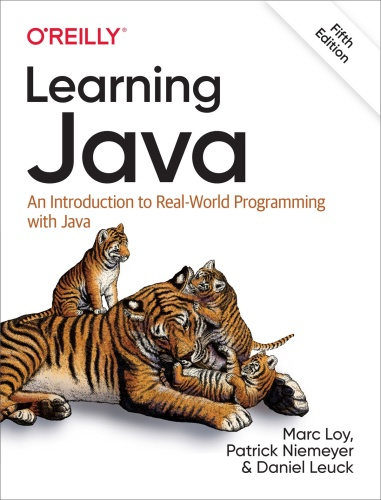 Learning Java An Introduction to Real World Programming with Java, 5th Edition