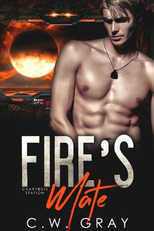 Fire's Mate (Charybdis Station - C W  GRay