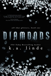 K A Linde - [All That Glitters 01] - Diamonds