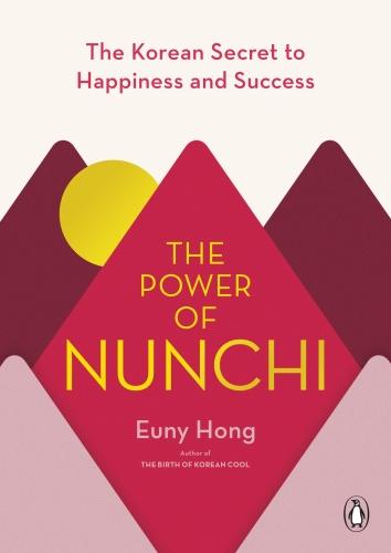 The Power of Nunchi by Euny Hong