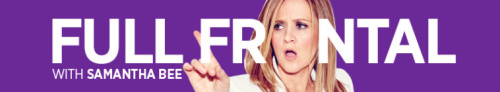 Full Frontal With Samantha Bee S05E15 720p HDTV x264-W4F