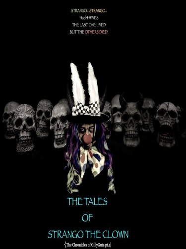 The Tales of Strango the Clown The Chronicles Of Gillygutz 2020 1080p WEBRip AAC2 0 x264-BobDobbs