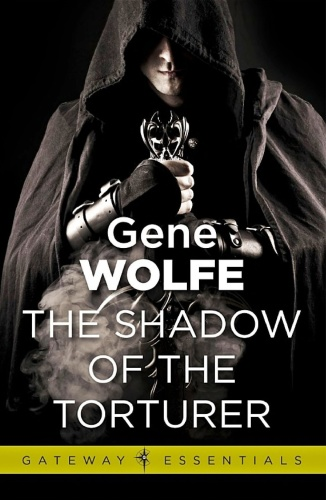 1981 The Shadow of the Torturer - Gene Wolfe