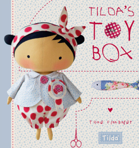 Tilda's Toy Box - Sewing Patterns for Soft Toys and More from the Magical World