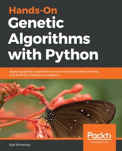 Hands On Genetic Algorithms with Python by Eyal Wirsansky