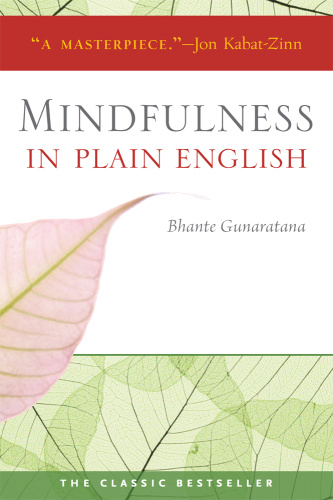 Mindfulness in Plain English, 20th Anniversary Edition
