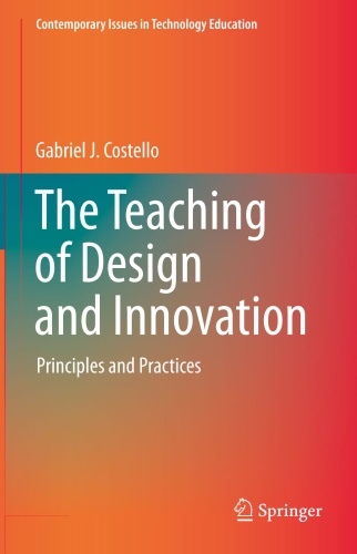 The Teaching of Design and Innovation   Principles and Practices