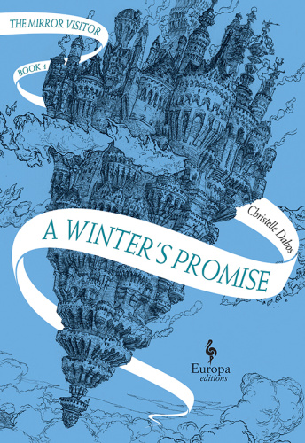 Christelle Dabos – A Winters Promise