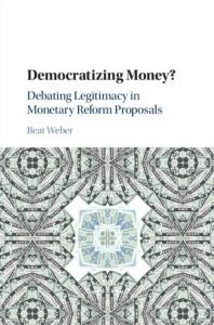Democratizing Money-- Debating Legitimacy in Monetary Reform Proposals