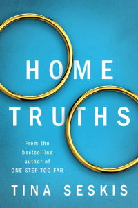 Home Truths by Tina Seskis